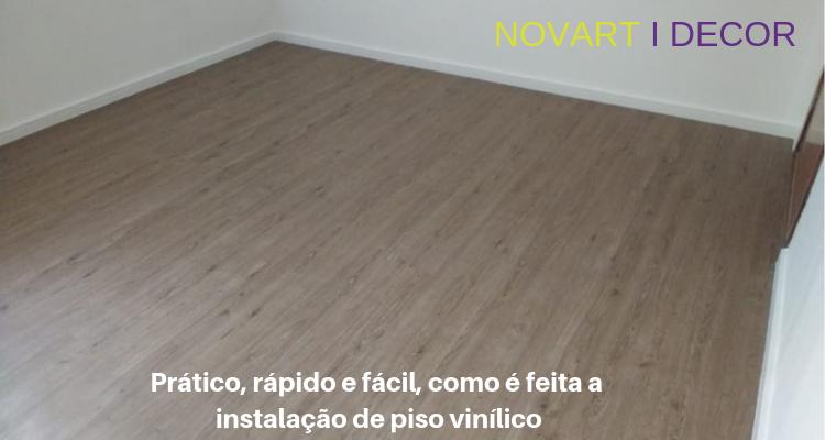 Prático, rápido e fácil, como é feita a instalação de piso vinílico